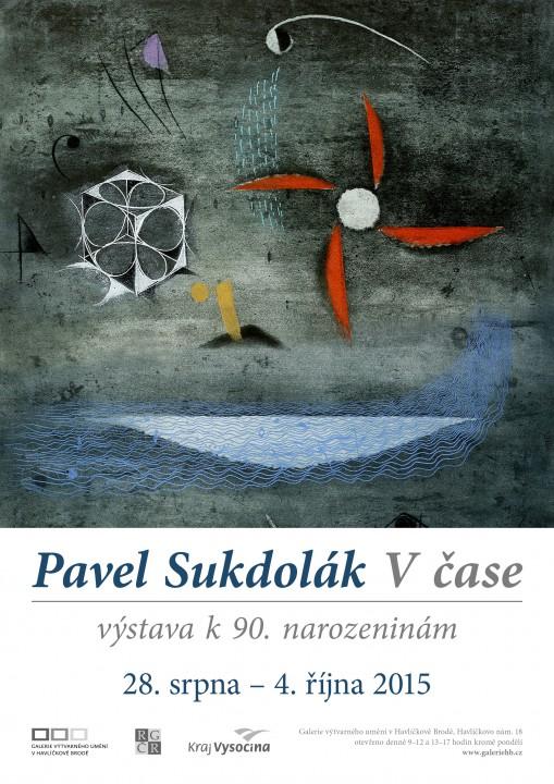 PAVEL SUKDOLÁK – V ČASE