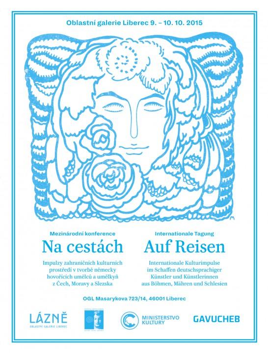 Na cestách /Konference v Oblastní galerii Liberec 9.  – 10. 10. 2015