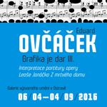 EDUARD OVČÁČEK / GRAFIKA JE DAR III. / Interpretace partitury opery Leoše Janáčka z Mrtvého domu
