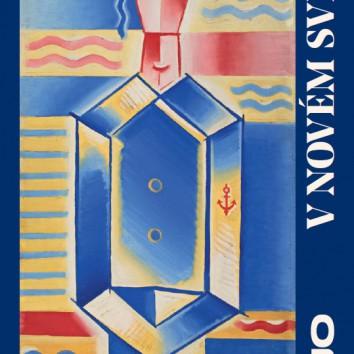 Komentované prohlídky výstavou V novém světě / Podmínky modernity 1917–1927